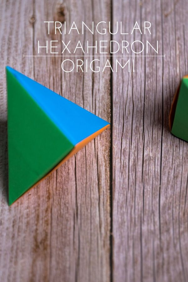 How to Make a Triangular Hexahedron origami
